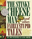 Find it at your Library : The Stinky Cheese Man and other fairly stupid tales