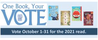 One Book, Your Vote - Vote October 1-31 for the 2021 read
