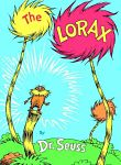 Find it at your Library : The Lorax