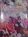 Find it at your Library : The Ultimate Rose Book